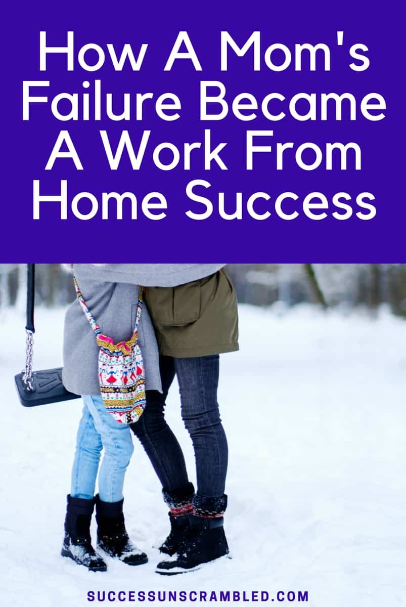 How A Mom's Failure Became A Work From Home Success