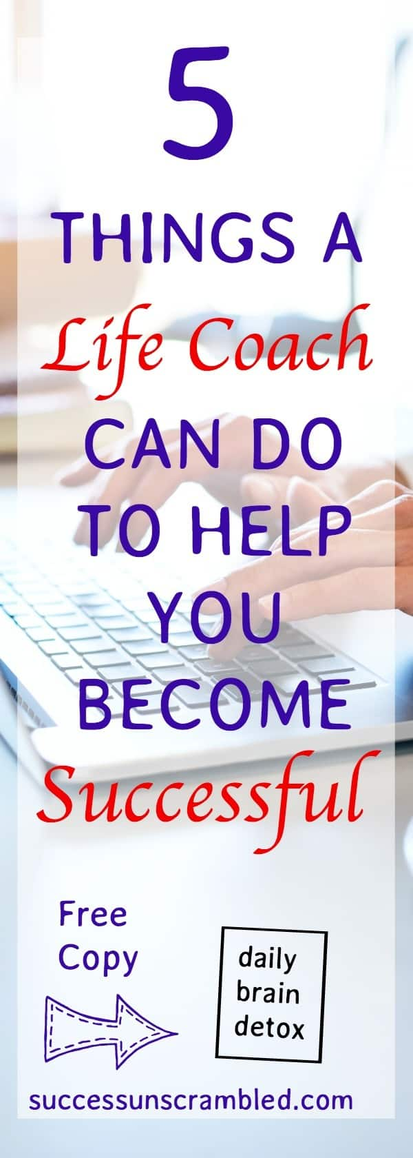 5 things a life coach can do