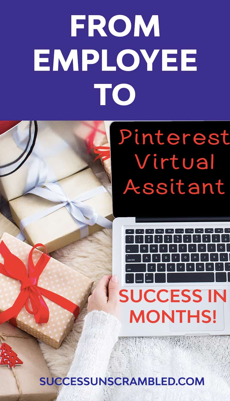 Employee to Pinterest Virtual Assistant Success In Months