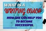 What is a Writing Coach and How She Can Help