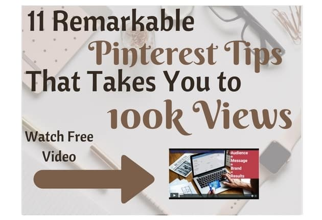 11 Remarkable Pinterest Tips That Takes You to 100k
