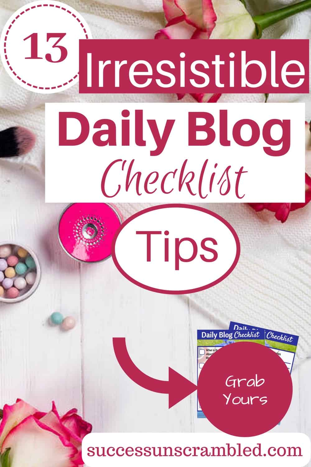Grab these 13 irresistible daily blog checklist tips to get your blog posts right every time.  It will help you improve productivity, accelerate your time management, make fewer mistakes and create perfectly, publish-ready blog posts every time. Grab yours today.