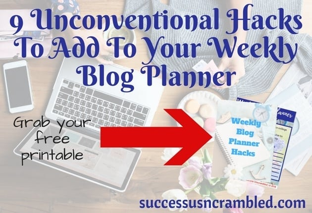 Does your weekly blog planner need an overhaul? In today's competitive landscape it is not sufficient to just create content. Professional bloggers go the extra mile by adding these 9 hacks to their weekly blog planner so that bring efficiencies and results