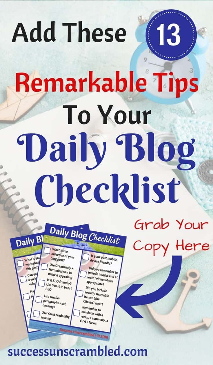 Have you ever wished you had a daily blog checklist to keep all your blog posts consistent? Pro bloggers experience a high level of results because they suggest that you should have these 13 important items when blogging...