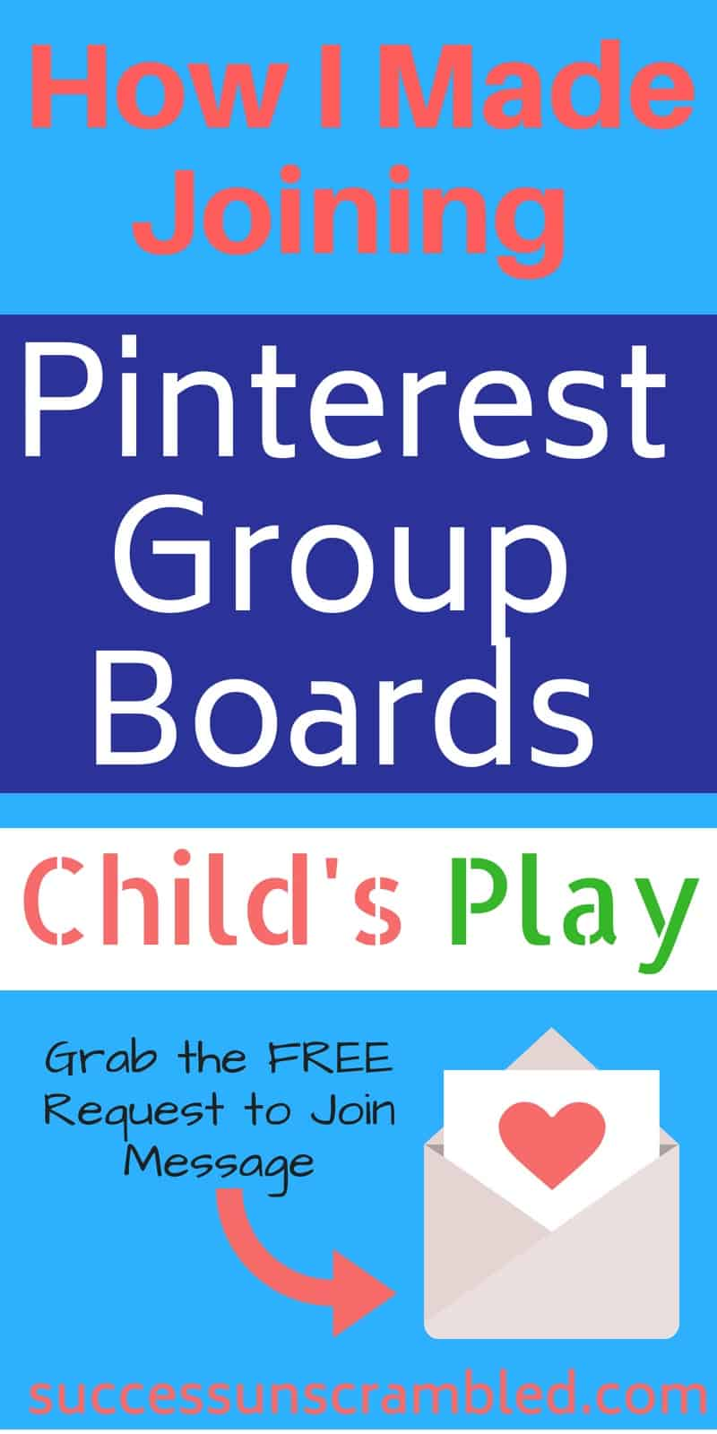How I Made Joining Pinterest Group Boards Child's Play