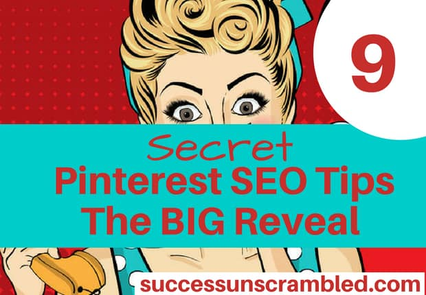 9 Secret Pinterest SEO Tips The BIG Reveal - blog