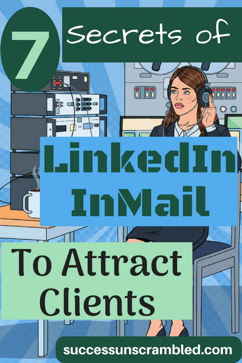 7 Secrets of LinkedIn InMail To Attract Clients