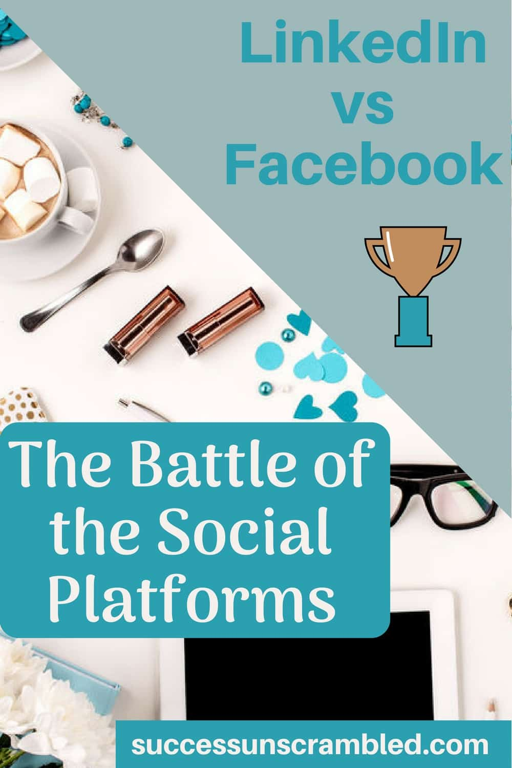LinkedIn vs Facebook - The Battle of the Social Platforms