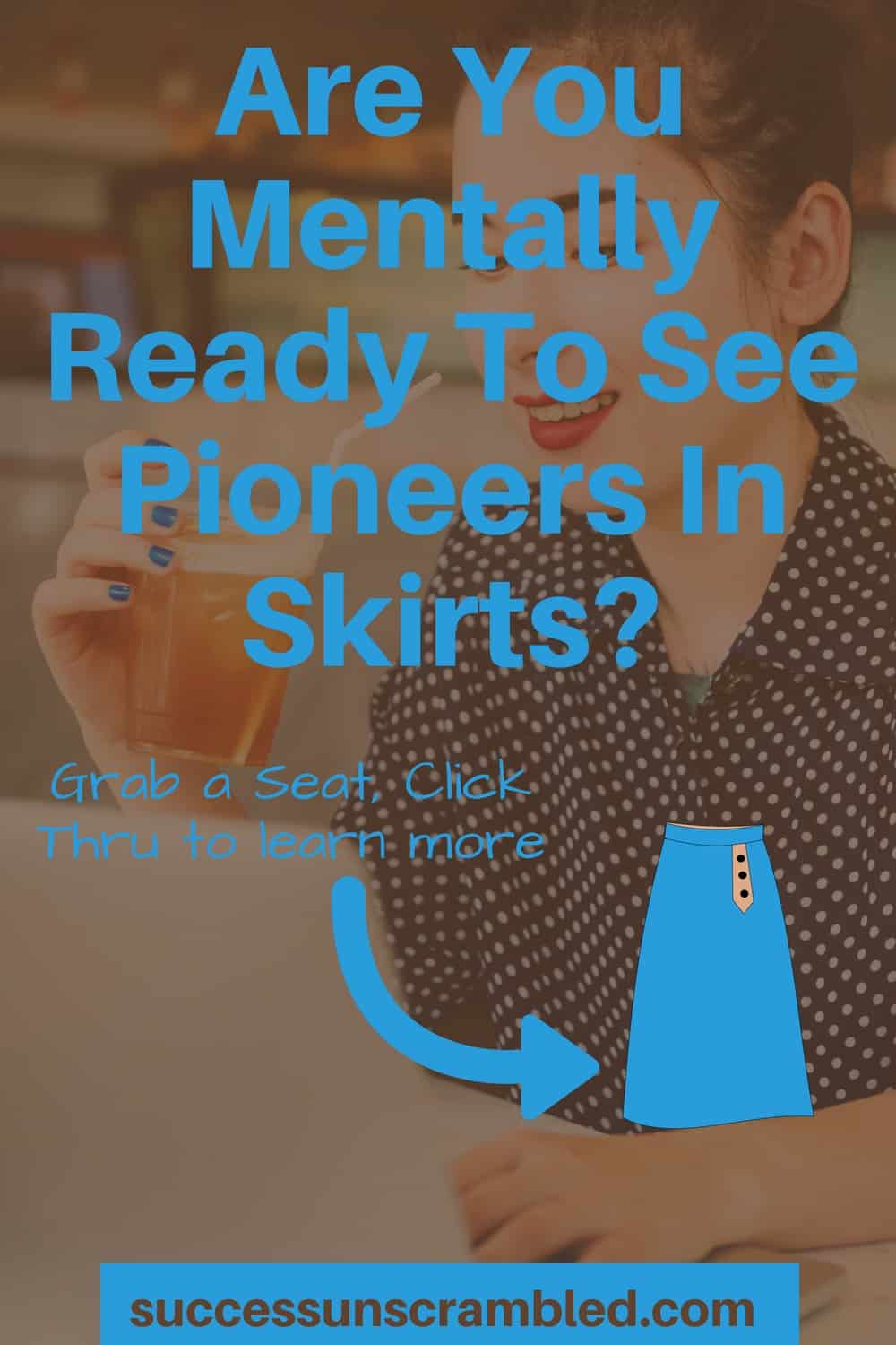 Are You Mentally Ready To See Pioneers In Skirts