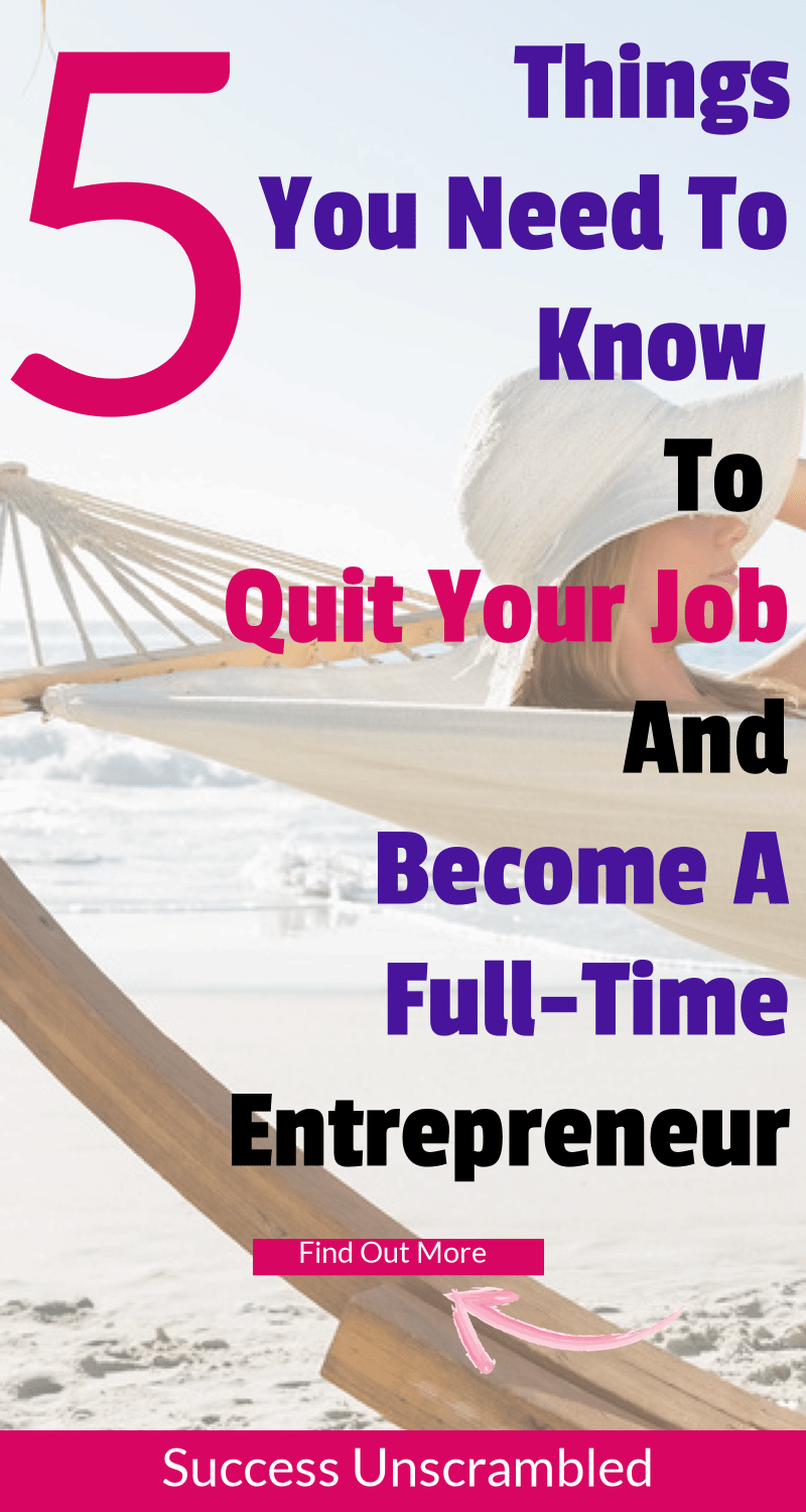 Become a Full Time Entrepreneur 800x1500