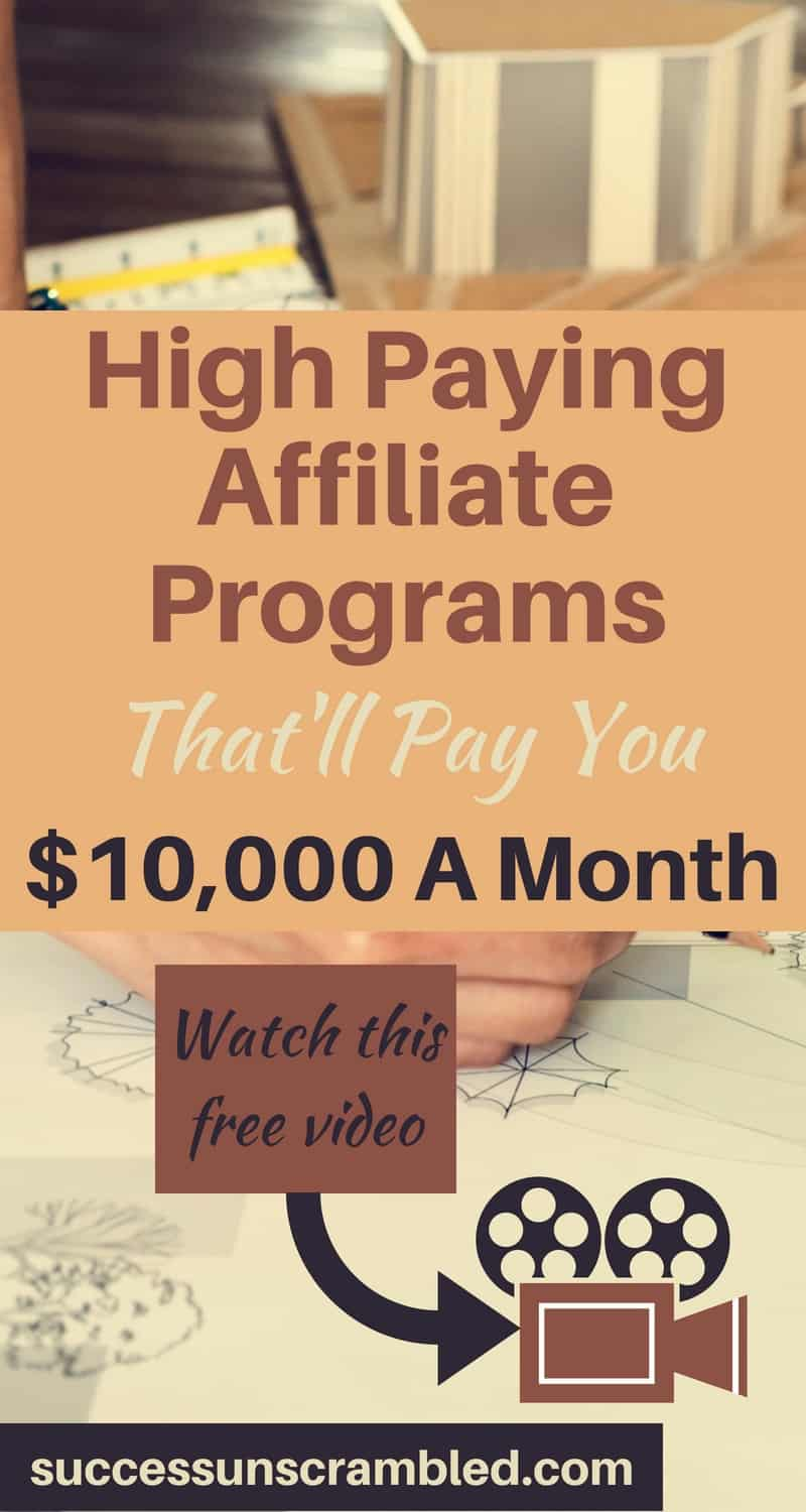 High Paying Affiliate Programs That'll Pay You $10,000 A Month