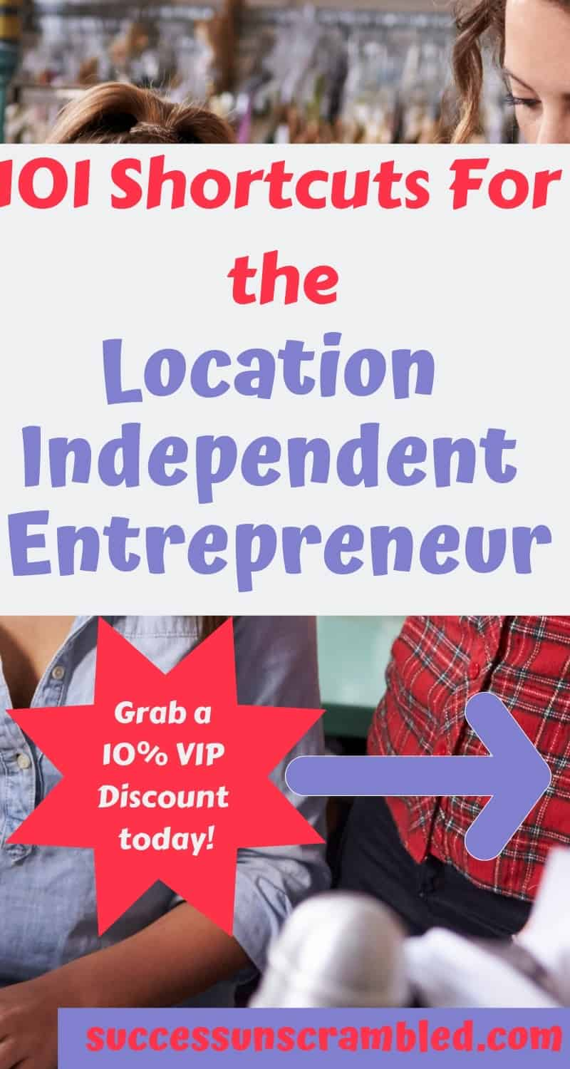 101 Shortcuts for the Location independent Entrepreneur