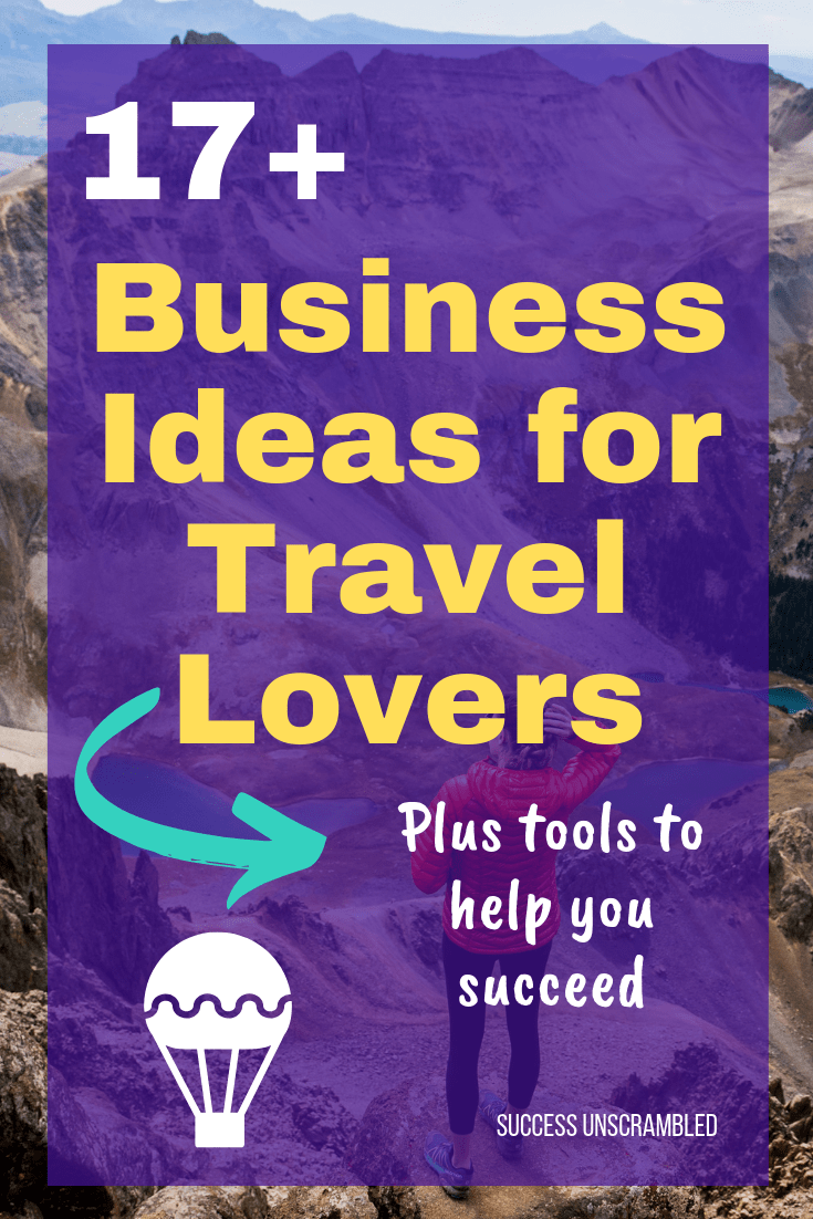 17 Business Ideas for Travel Lovers