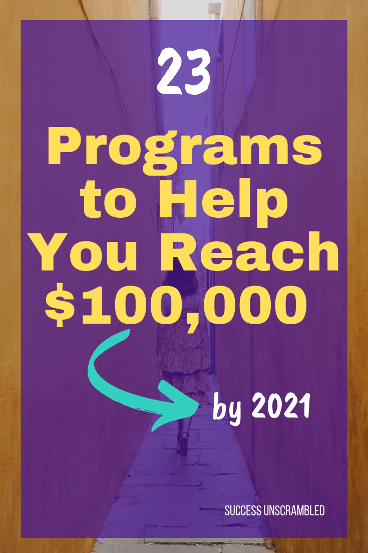 23 Programs to Help you Reach $100,000