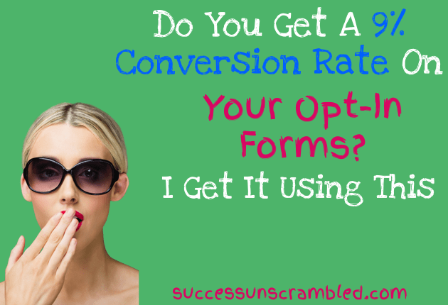 Do you get a 9% conversion Rate - Thrive lead plugin - 630x430