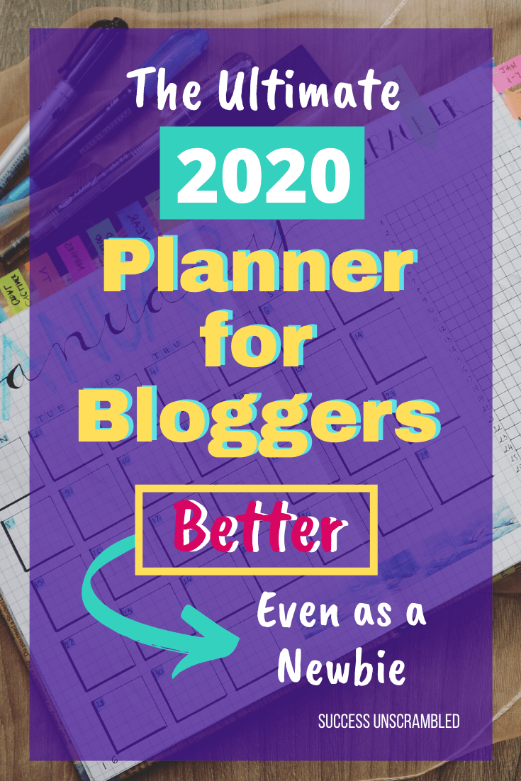 The Ultimate 2020 Planner for Bloggers