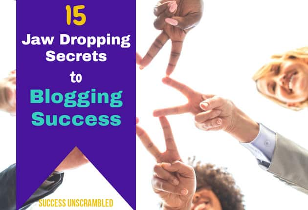 15 Jaw-dropping secrets to blogging success - 630x430