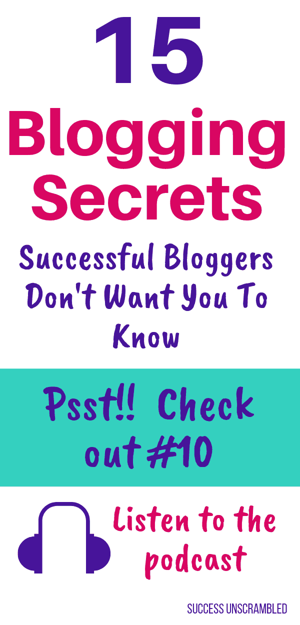 15 Blogging Secrets Successful Bloggers Don't want you to know