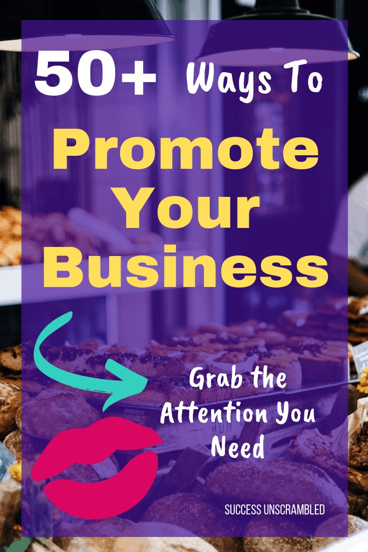 50+ Ways To Promote Your Business