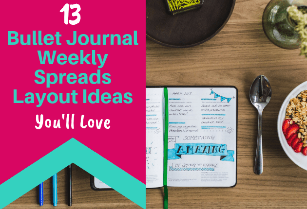 13 Bullet Journal Weekly Spread Layout Ideas You'll Love