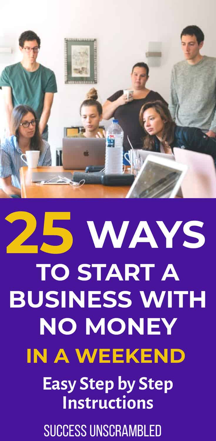 25 Ways To Start a Business With No Money - In a Weekend