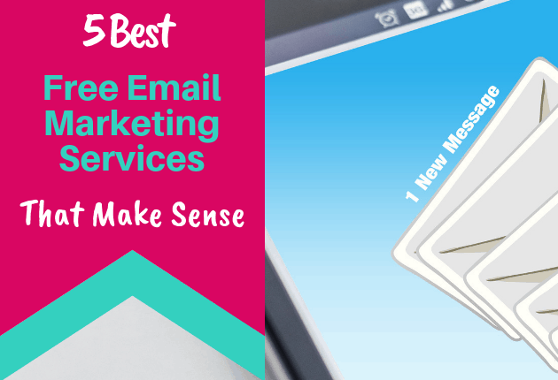 5 Best Free Email Marketing Services That Make Sense