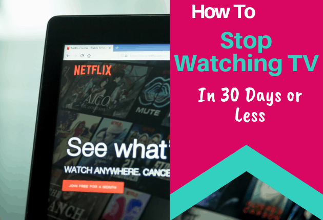 How to stop watching TV in 30 days or less - 630x430