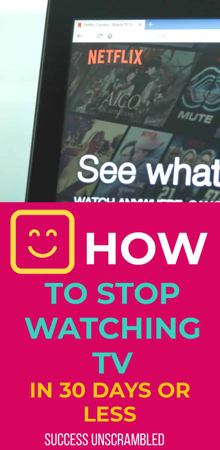 How to stop watching TV in 30 days or less