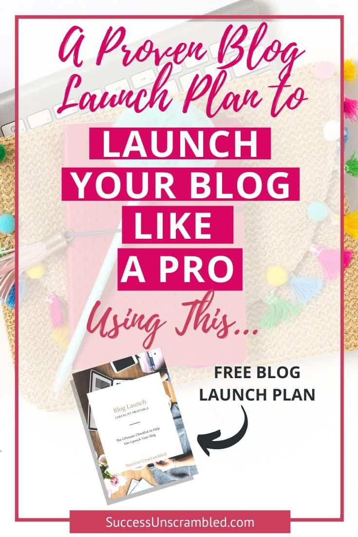 blog launch plan, launch your blog, launch your blog like a pro-1