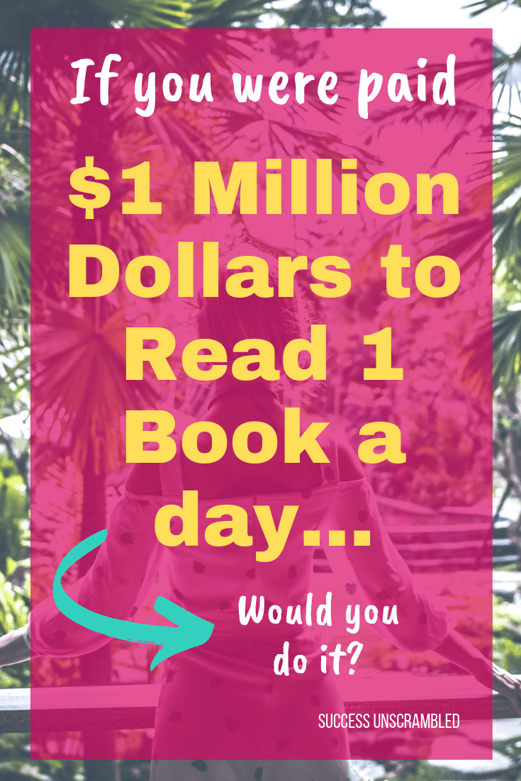 1 million dollars to read a book a day