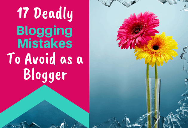 17 Deadly Blogging Mistakes To Avoid - 630x430 -2
