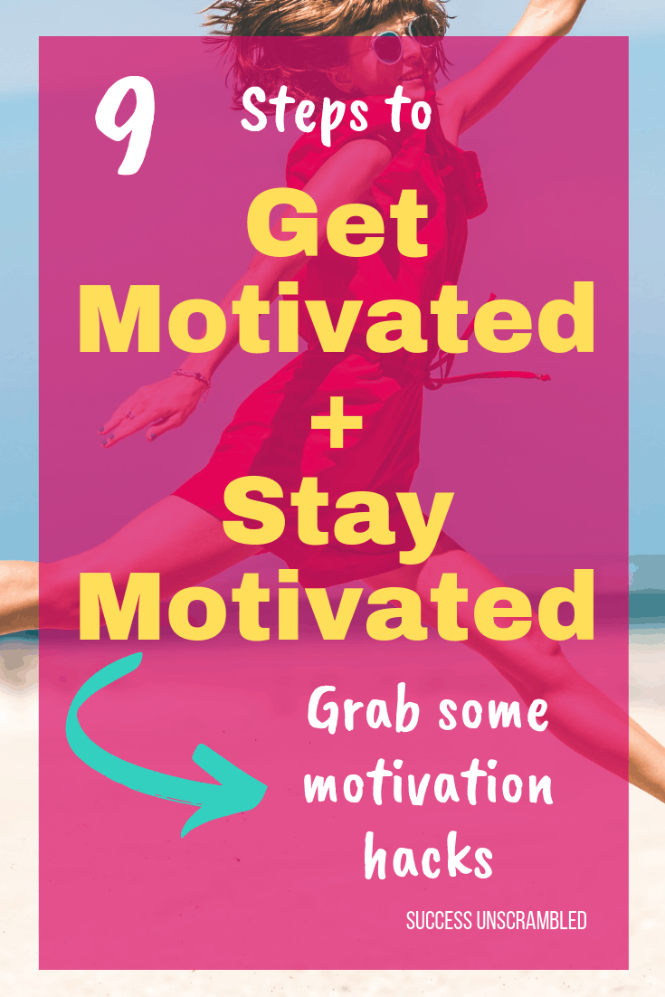 Get Motivated + Stay Motivated - 2