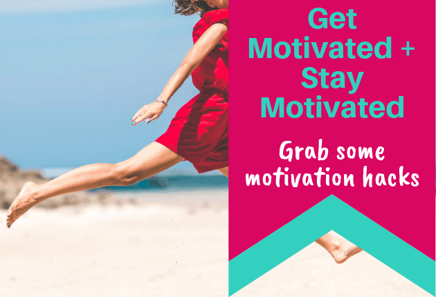 Get Motivated + Stay Motivated - 630x430