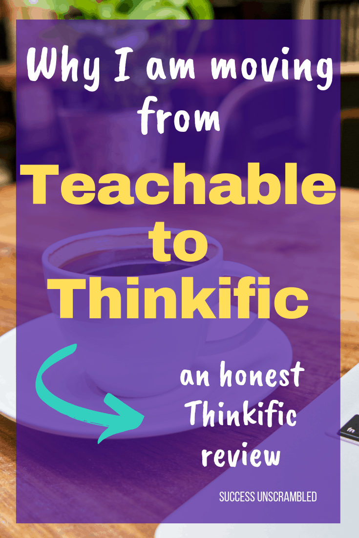 Moving from Teachable to Thinkific