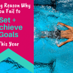 The Big Reason why you fail to set and achieve goals this year - 630x430