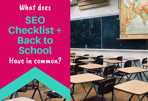 What does SEO Checklist + Back to School - 630x430