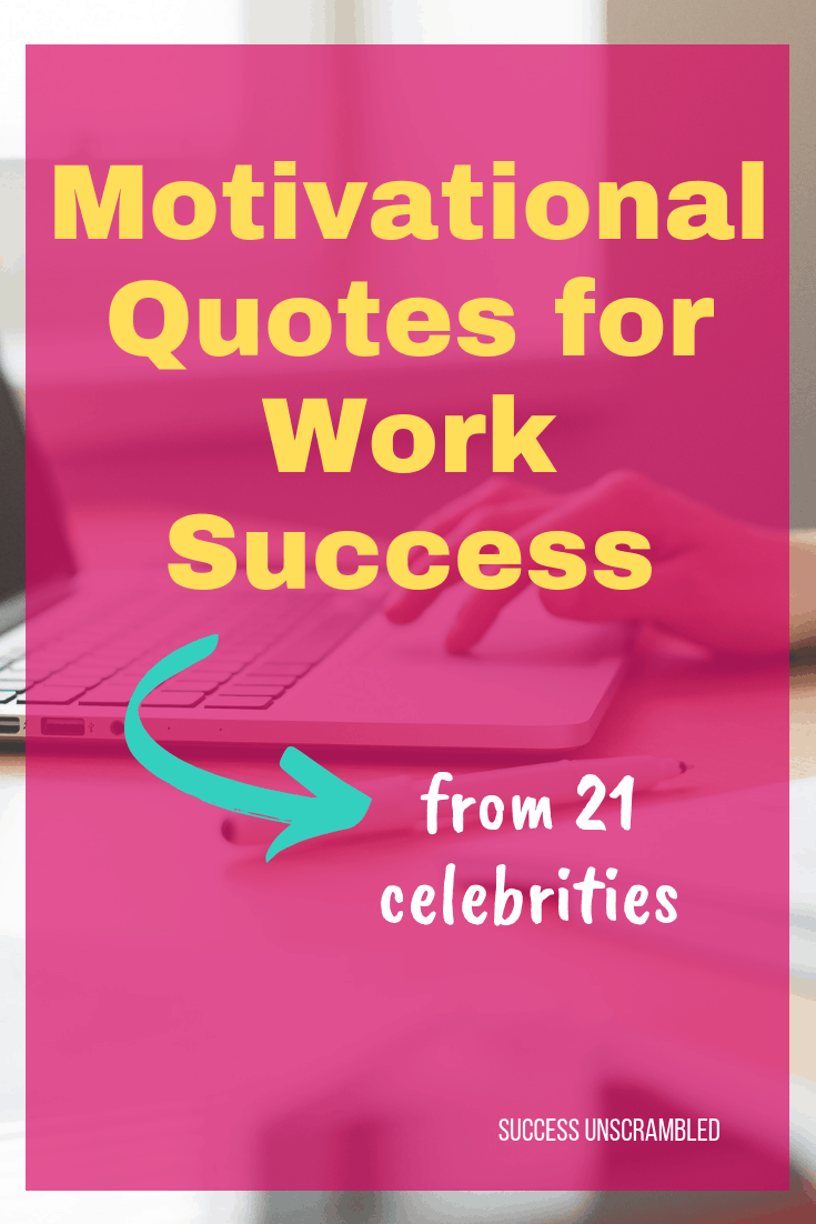 Motivational Quotes for Work Success