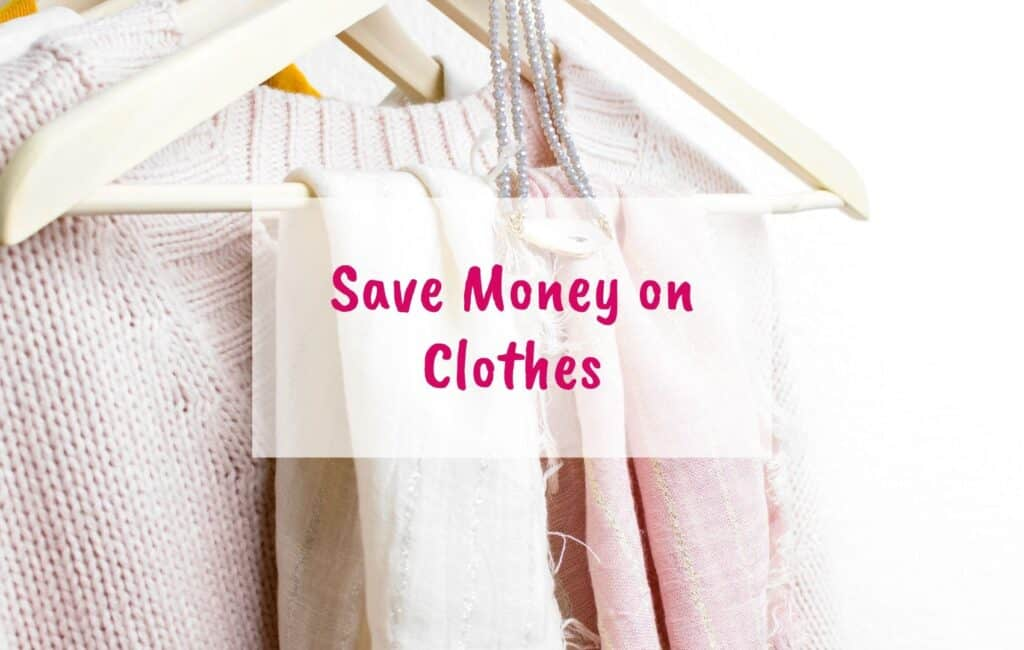 Save money on clothes, save money on fashion, save money on clothing, spend less on clothes - blog 3