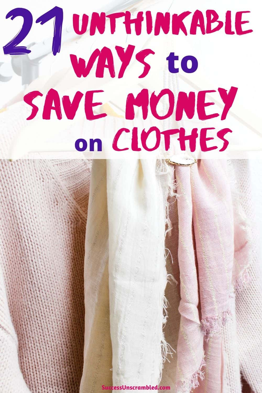 save money on clothes,  save money on fashion, save money on clothing, spend less on clothes - pin 2