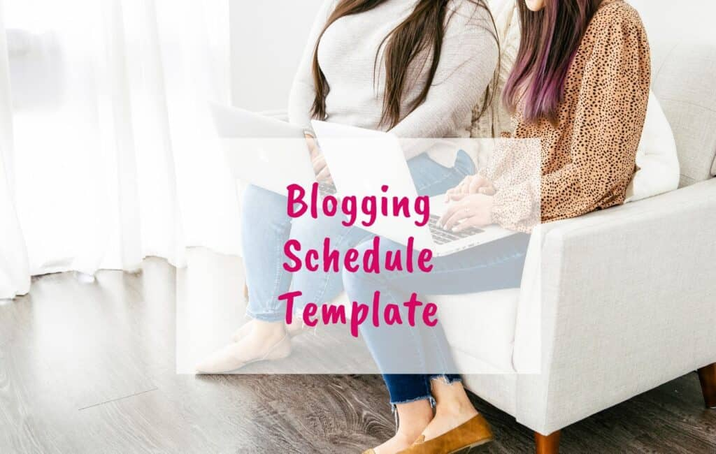 Blogging Schedule template, the only blogging schedule you need this year, for bloggers - blog