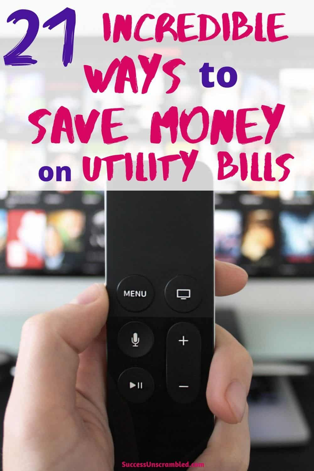 Save money on electric bills, save money on heating, save money on utility bills, save money on cable - pin 2