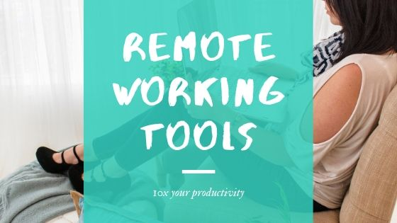 remote working tools, working remotely tools and tips, remote working video collaboration, remote working software - blog post 1