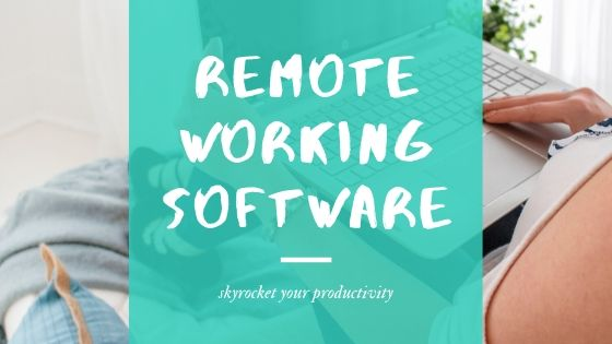 working remotely tools and tips, remote working video collaboration, remote working software - blog post 3