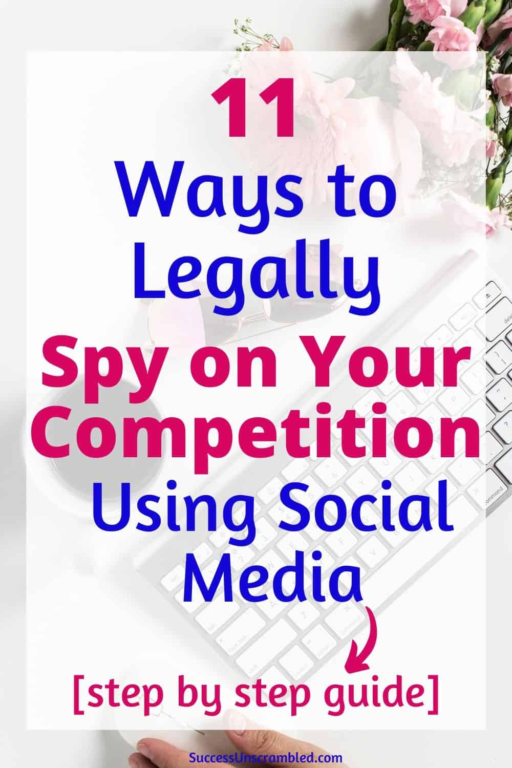 social listening, social media listening, social listening strategy, spying on your competition, social monitoring, social media monitoring, social listening tools - pin 1