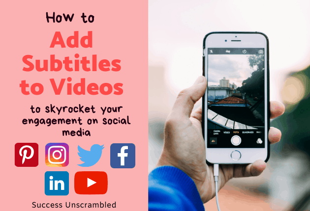 Add Subtitles to Videos Using These Hacks