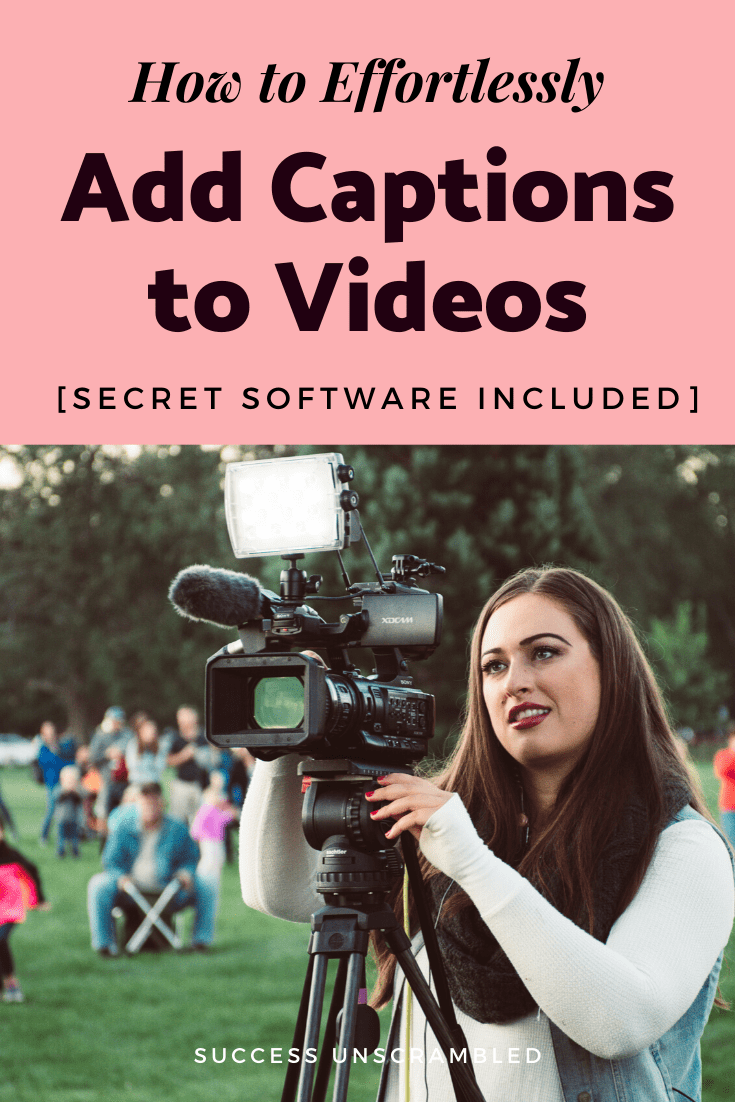 Effortlessly add captions to videos