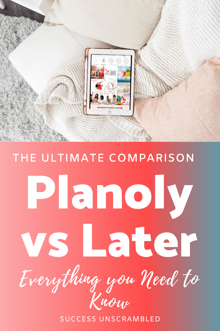 Planoly vs Later everything you need to know