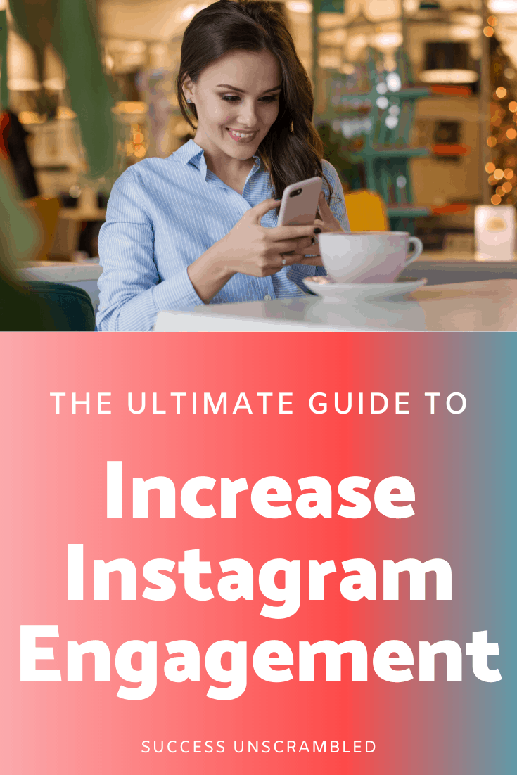 Ultimate guide to increasing your Instagram engagement - pin 1