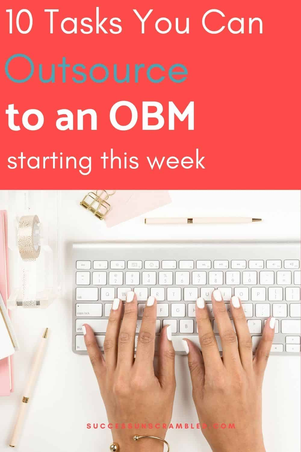 10 Tasks to Outsource to an OBM
