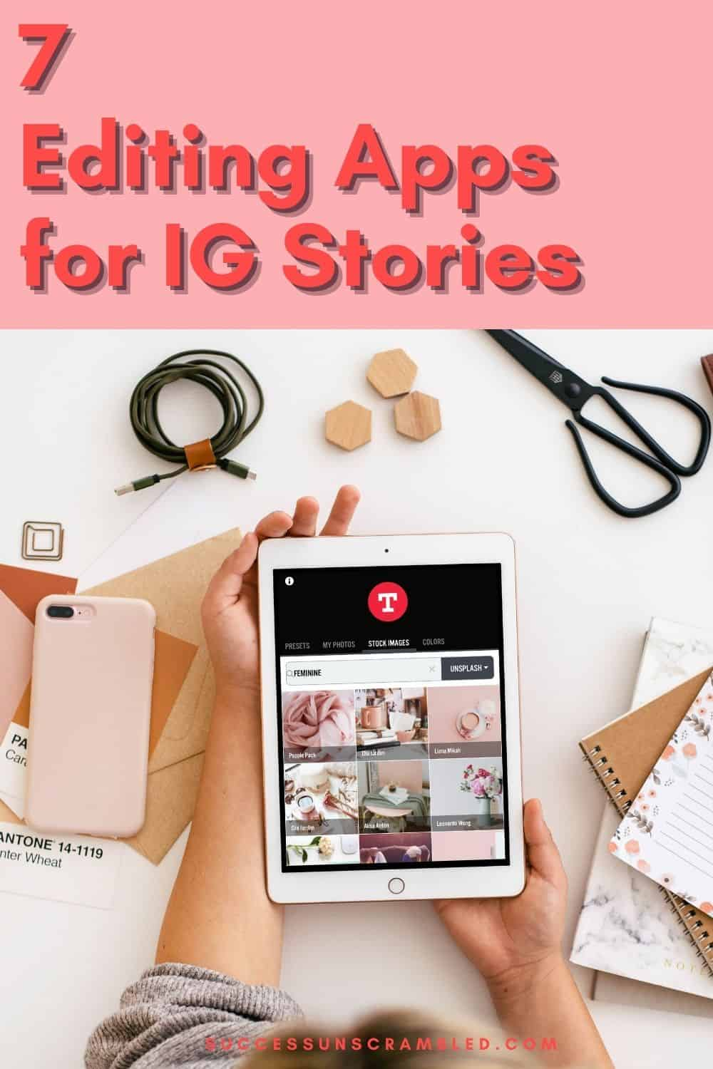 Editing Apps for Instagram Stories - pin 1